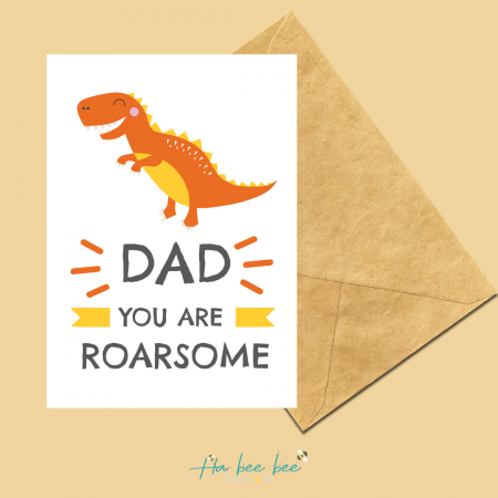 Dad - You are Roarsome