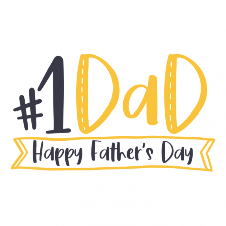 #1 Dad - Happy Father's Day