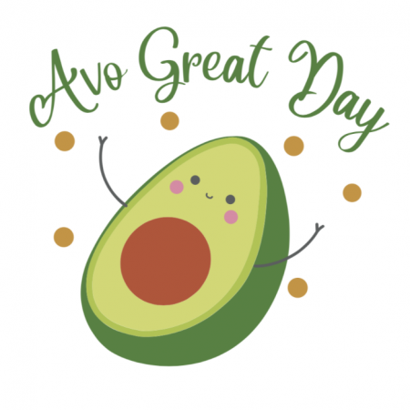 Avo Great Day!