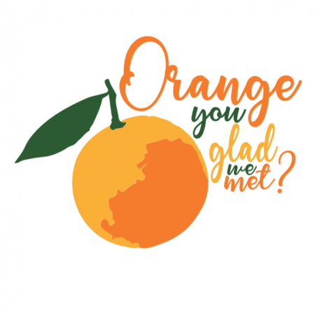 Orange you glad we met?