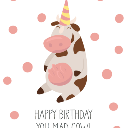 Happy Birthday Mad Cow