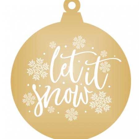 Let it snow - Gold mirror ornament