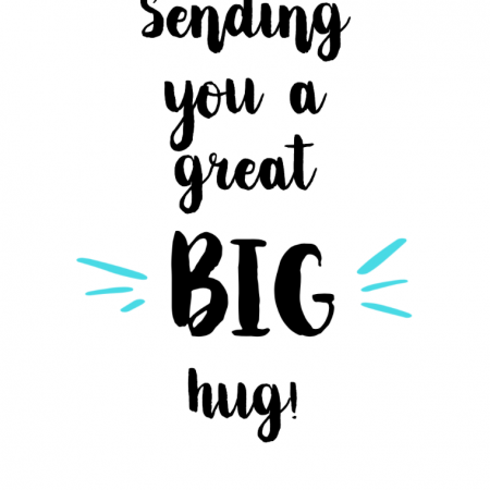 Sending you a great big HUG!